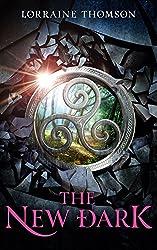 The New Dark (The Dark Times Trilogy Book 1)