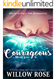Courageous (Afterlife Book 4)