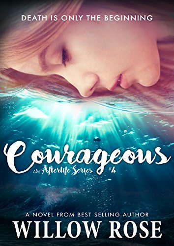 Courageous (Afterlife Book 4) (English Edition)
