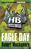 Eagle Day: Book 2 (Henderson's Boys)