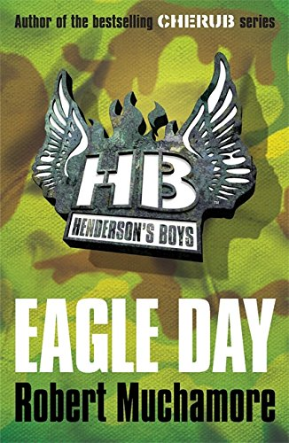 2: Eagle Day (Henderson's Boys)