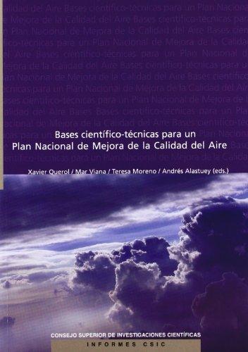 Bases científico-técnicas para un Plan Nacional de Mejora de la Calidad del Aire (Informes CSIC)