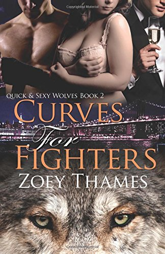 Curves for Fighters (Quick & Sexy Wolves)