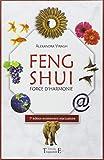 Feng Shui - Force d'harmonie...