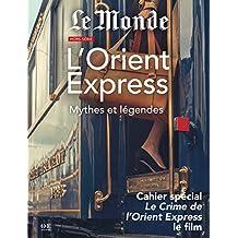 Mythes et légendes de l'Orient Express