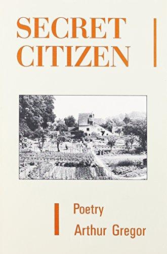 Secret Citizen: Poems (Literary Conversations)