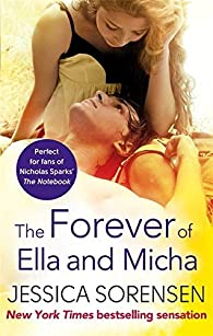 The Forever of Ella and Micha by Jessica Sorensen par Jessica Sorensen