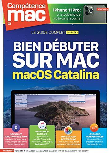 Competence Mac N 66 - Bien Debuter Sur Mac - Macos Catalina par Schmitt