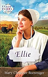 Ellie: Revised, Book One, Ellie's People (Ellie's People, Book One) by Mary Christner Borntrager (2014-08-15)