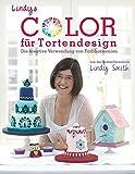 Lindys Color für Tortendesign - Die Komposition einer farbenprächtigen Kaffeetafel