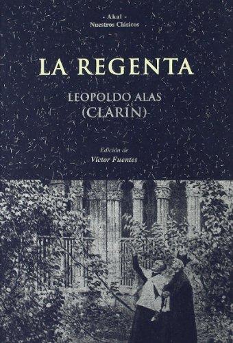 La Regenta (Nuestros clásicos)