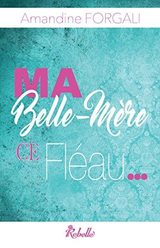 Ma belle-mère, ce fléau... (Lipstick) (French Edition)