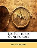 Les Ecritures Cuneiformes