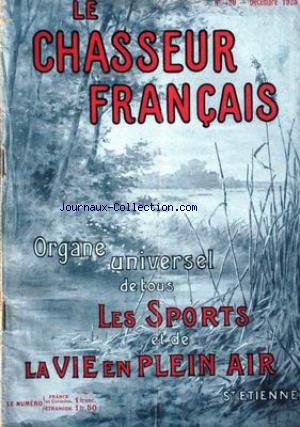 CHASSEUR FRANCAIS (LE) [No 429] du 01/12/1925 - LA CHASSE - LE CHIEN - LA PECHE - CYCLISME - AUTOMOBILISME - AERONAUTIQUE - SPORTS - HIPPISME - PHOTOGRAPHIE - VOYAGES - A LA CAMPAGNE - JARDINS - LA MAISON - LA MODE - MEDECINE. par Collectif