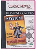 The Keystone Comedies (The Classic Movies Collection)