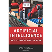 Artificial Intelligence (What Everyone Needs to Know (Paperback))