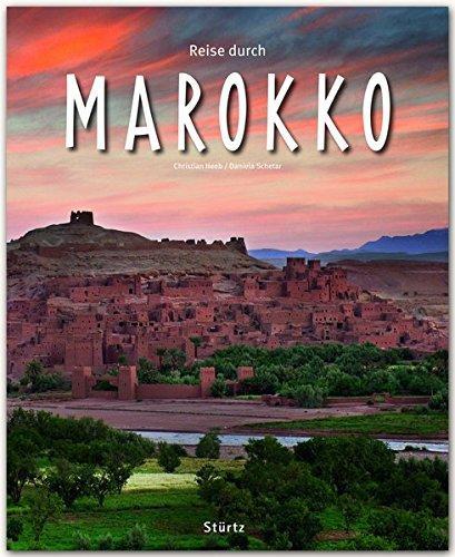 Preisvergleich Produktbild Reise durch MAROKKO - Ein Bildband mit über 180 Bildern auf 140 Seiten - STÜRTZ-Verlag