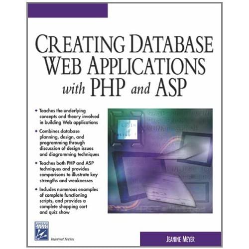 Creating Database Web Applications With PHP and ASP (Charles River Media Internet & Web Design) by Jeanine Meyer (2003-06-30)