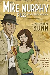 The Mike Murphy Files and Other Stories (English Edition)