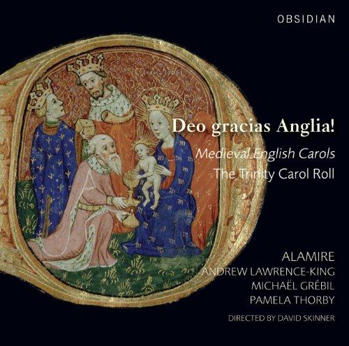 Deo Gracias Anglia! - Englische Weihnachtslieder des Mittelalters
