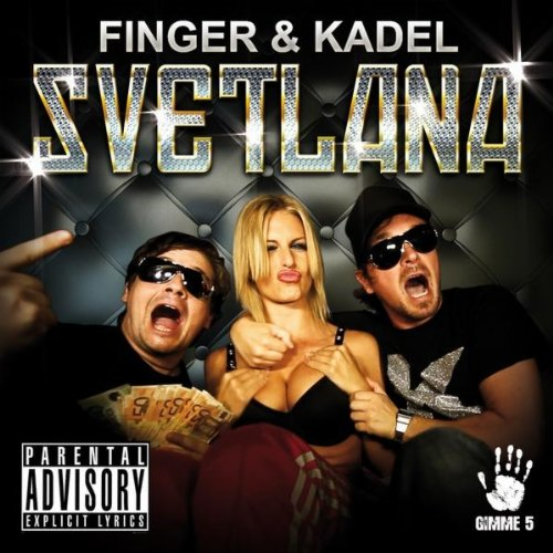 Svetlana [Explicit] (Radio Edit)