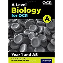 A Level Biology A for OCR Year 1 and AS Student Book