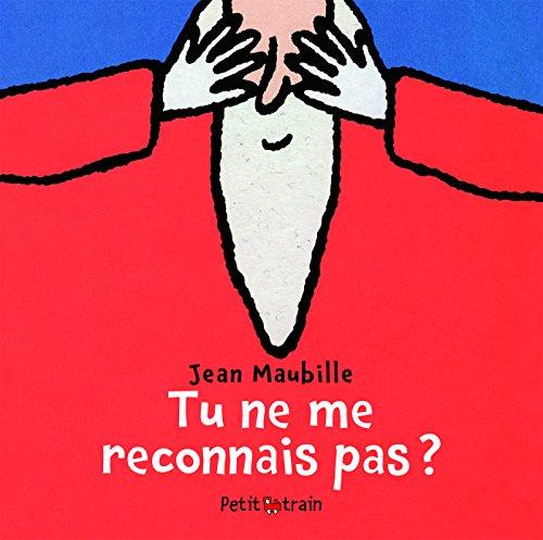 Tu ne me reconnais pas ? par Jean Maubille