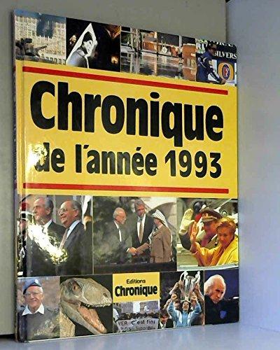 Chronique de l'année.... : Chronique de l'année 1993