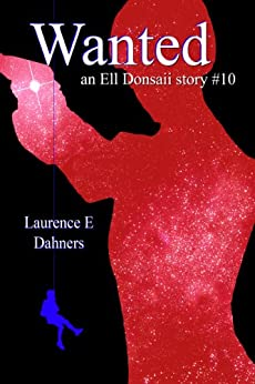 Wanted (an Ell Donsaii story #10) by [Dahners, Laurence]