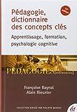 p?dagogie dictionnaire des concepts cl?s apprentissage formation psychologie cognitive