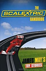 The Scalextric Handbook (James May's Toy Stories)