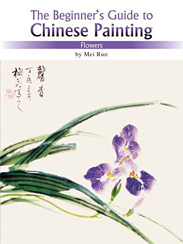 Flowers: The Beginner's Guide to Chinese Painting (Beginners Gde/Chinese Painting) por Mei Ruo
