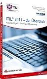 ITIL 2011 - der Überblick - Alles Wichtige für Einstieg und Anwendung (Sonstige Bücher AW)