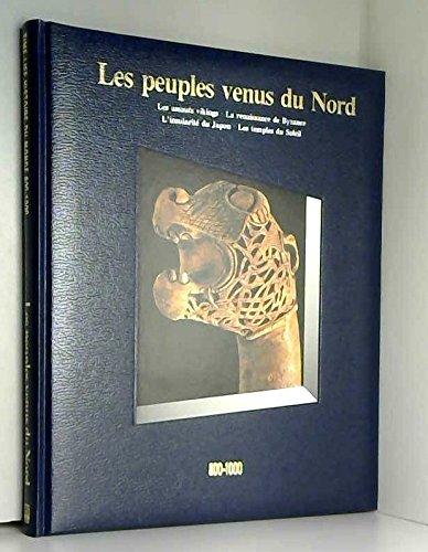 Les Peuples venus du Nord, 800-1000