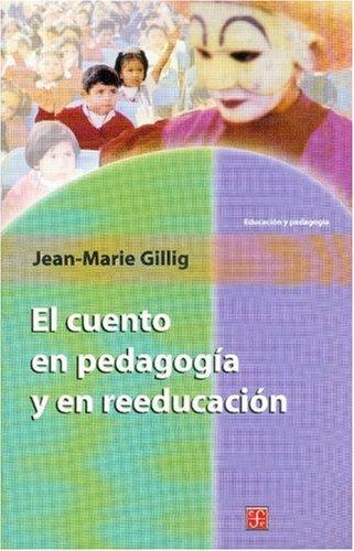 El cuento en pedagogía y en reeducación