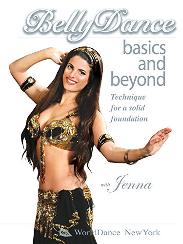 Bellydance Basics and Beyond: Technique for a Solid Foundation Cover