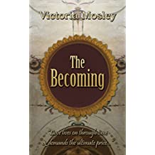 The Becoming (The third book in the Medici series 3)