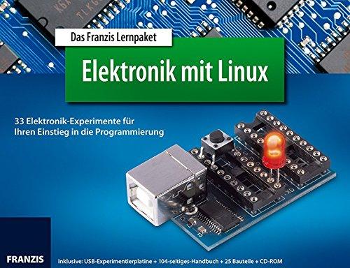 Das Franzis Lernpaket Elektronik mit Linux, 1 CD-ROM + USB-Experimentierplatine + 104-seitiges Handbuch + 25 Bauteile33 Elektronik-Experimente für Ihren Einstieg in die Programmierung