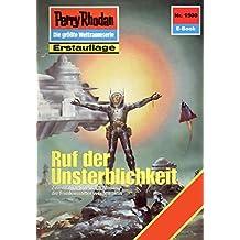 """Perry Rhodan 1500: Ruf der Unsterblichkeit (Heftroman): Perry Rhodan-Zyklus """"Die Linguiden"""" (Perry Rhodan-Erstauflage)"""
