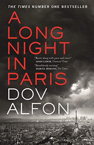 A Long Night in Paris: WATERSTONES THRILLER OF THE MONTH (English Edition)