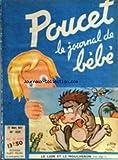 POUCET [No 439] du 27/03/1947 - LE JOURNAL DE BEBE LE LION ET LE MOUCHERON