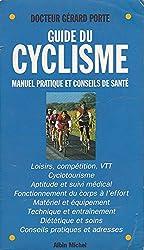 Guide du cyclisme : Manuel pratique et conseils de santé