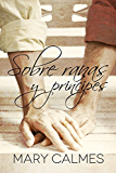 Sobre ranas y príncipes (Spanish Edition)