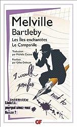 Bartleby, Les Iles enchantées, Le Campanile