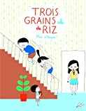 Trois grains de riz (Tome 2-Max attaque!)