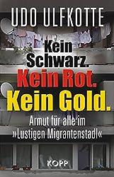 Kein Schwarz. Kein Rot. Kein Gold.: Armut für alle im 'Lustigen Migrantenstadl'