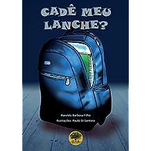 Cadê Meu Lanche? (Portuguese Edition)