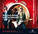 Russisch lernen mit The Grooves: Groovy Basics.Coole Pop & Jazz Grooves/Audio-CD mit Booklet (The...