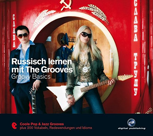 Russisch lernen mit The Grooves: Groovy Basics.Coole Pop & Jazz Grooves / Audio-CD mit Booklet (The...