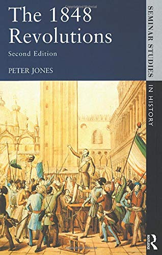 The 1848 Revolutions (Seminar Studies)